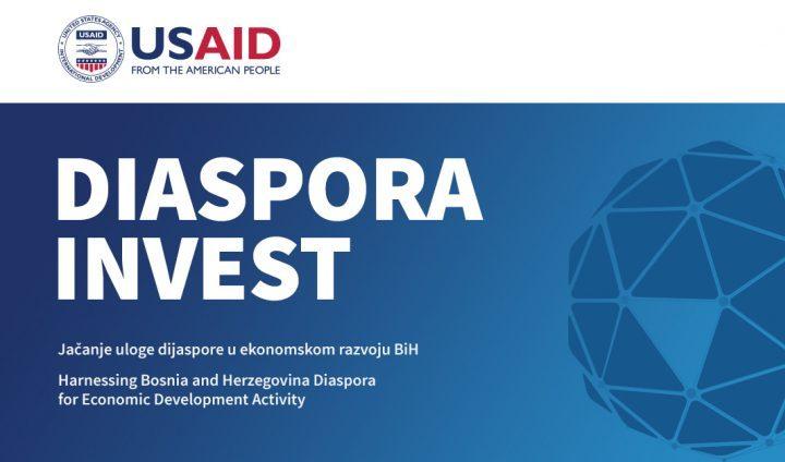 USAID DIASPORA INVEST: Otvoren Poziv Za Tehničku Podršku Razvoju Dijasporskih Investicija!