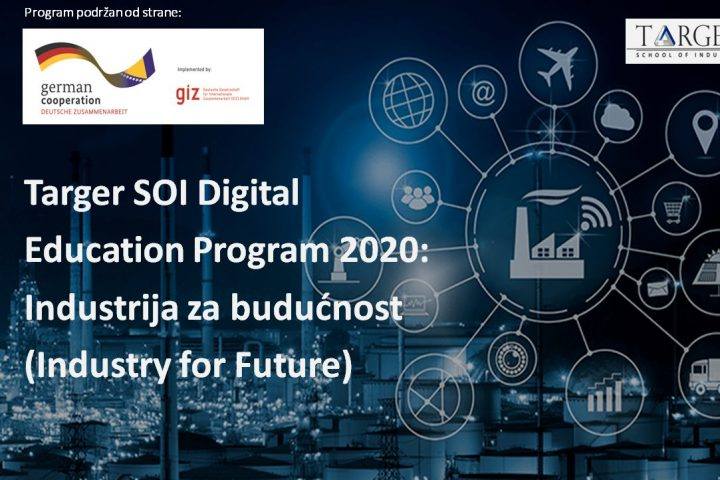 Targer SOI Digital Education Program 2020: Industrija Za Budućnost (Industry For Future) – Online Panel 2